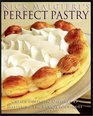 Nick Malgieri's Perfect Pastry Create Fantastic Desserts by Mastering the Basic Techniques