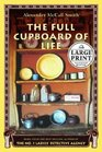 The Full Cupboard of Life (No. 1 Ladies' Detective Agency, Bk 5)  (Large Print)