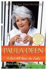 Paula Deen It Ain't All About the Cookin'