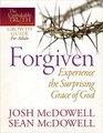 ForgivenExperience the Surprising Grace of God