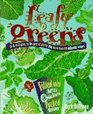 Leafy Greens: An A-To-Z Guide to 30 Types of Greens Plus 200 Delicious Recipes