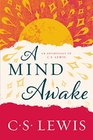 A Mind Awake An Anthology of C S Lewis