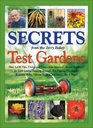 Secrets from the Jerry Baker Test Gardens Over 1436 Tips Tricks and Tonics from America's Master Gardener for Lush Lawns Amazing Annuals EyePopping  More