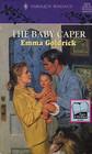 The Baby Caper (Harlequin Romance, No 3375)