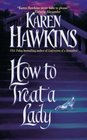 How to Treat a Lady (Talisman Ring, Bk 3)