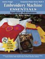 Embroidery Machine Essentials: Applique Adventures (Jeanine Twigg's Companion Project Series)