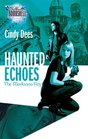 Haunted Echoes (Madonna Key, Bk 2) (Silhouette Bombshell, No 101)