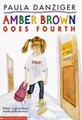 Amber Brown Goes Fourth (Amber Brown, Bk 3)