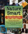 Nature Smart Awesome Projects to Make with Mother Nature's Help