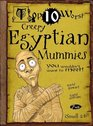 Top 10 Worst Creepy Egyptian Mummies You Wouldn't Want to Meet Illustrated by David Antram