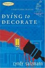 Dying to Decorate (Friday Afternoon Club, Bk 1) (Motherhood Club)