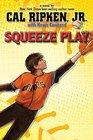 Cal Ripken Jr's All-Stars Squeeze Play