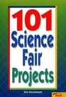 101 Science Fair Projects
