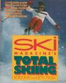 Ski Magazine's Total Skiing