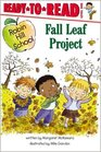 Fall Leaf Project (Robin Hill School) (Ready to Read, Level 1)