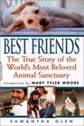 Best Friends The True Story of the World's Most Beloved Animal Sanctuary