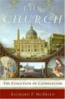 The Church The Evolution of Catholicism