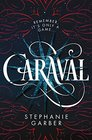 Caraval (Caraval, Bk 1)