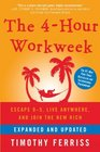 The 4-Hour Workweek Expanded and Updated Escape 9-5 Live Anywhere and Join the New Rich
