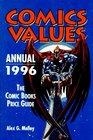 Comics Values Annual 1996  The Comics Books Price Guide