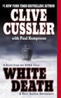 White Death (NUMA Files, Bk 4)