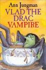 Vlad the Drac Vampire