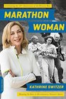 Marathon Woman Running the Race to Revolutionize Women's Sports