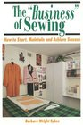 The Business of Sewing How to Start Maintain  Achieve Success