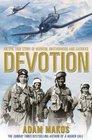 Devotion: An Epic Story of Heroism, Brotherhood and Sacrifice