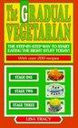 The Gradual Vegetarian