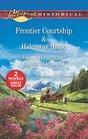 Frontier Courtship / Hideaway Home