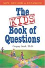 The Kids' Book of Questions  Revised for the New Century