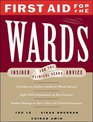 First Aid for the Wards Insider Advice for the Clinical Years