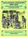 Children's Fashions 18601912  1065 Costume Designs from La Mode Illustree