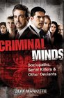 Criminal Minds Sociopaths Serial Killers  Other Deviants