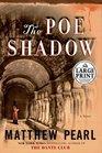 The Poe Shadow A Novel
