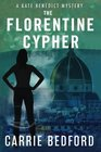 The Florentine Cypher (Kate Benedict, Bk 3)