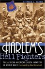 Harlem's Hell Fighters The AfricanAmerican 369th Infantry in World War I