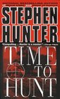 Time to Hunt (Bob Lee Swagger, Bk 3)