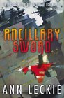 Ancillary Sword (Imperial Radch, Bk 2)