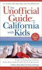 The Unofficial Guide  to California with Kids 3rd Edition