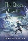 The Chaos Crystal (Tide Lords, Bk 4)