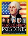 Our Country's Presidents A Complete Encyclopedia of the US Presidency
