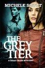 The Grey Tier A Dead Celeb Mystery
