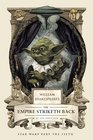 William Shakespeare's The Empire Striketh Back (William Shakespeare Trilogy)