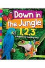 Down in the Jungle 123 A Rainforest Counting Book