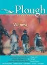 Plough Quarterly No 6 Witness
