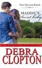 Maddie's Secret Baby (New Horizon Ranch) (Volume 7)