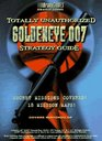 Totally Unauthorized Goldeneye 007  Strategy Guide