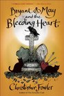 Bryant  May and the Bleeding Heart A Peculiar Crimes Unit Mystery